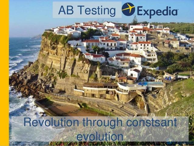 AB Testing Revolution through constsant evolution