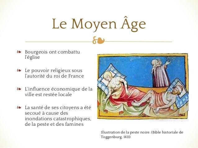 ❧ Le Moyen Âge ❧ Bourgeois ont combattu l'église ❧ Le pouvoir religieux sous l'autorité du roi de France ❧ L'influence éco...