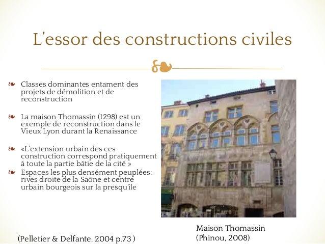 ❧ L'essor des constructions civiles ❧ Classes dominantes entament des projets de démolition et de reconstruction ❧ La mais...