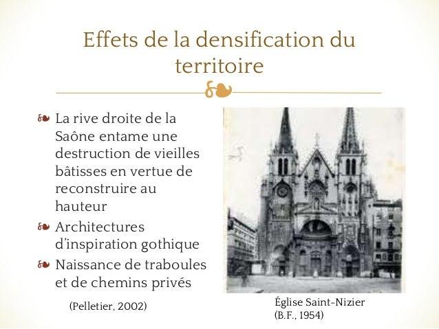 ❧ Effets de la densification du territoire ❧ La rive droite de la Saône entame une destruction de vieilles bâtisses en ver...