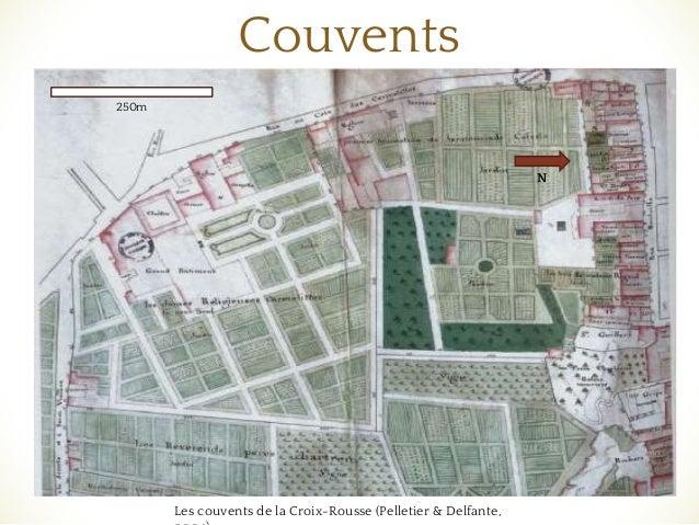 ❧ Couvents Les couvents de la Croix-Rousse (Pelletier & Delfante, N 250m