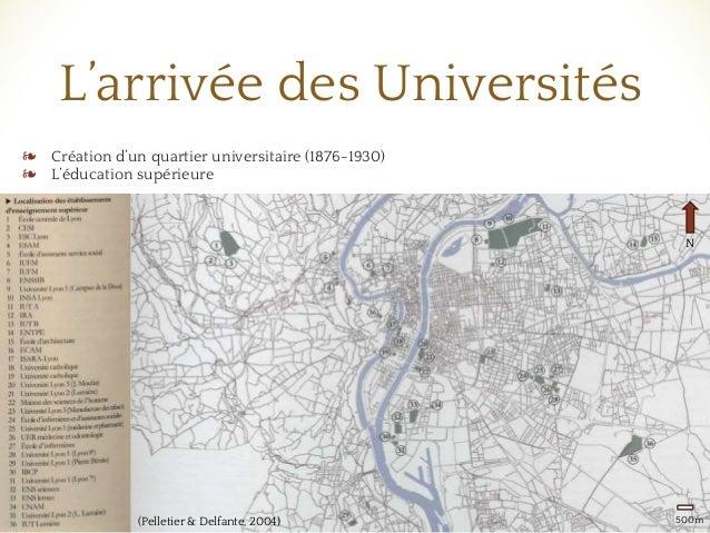 ❧ Création d'un quartier universitaire (1876-1930) ❧ L'éducation supérieure ❧ Mise en valeur du patrimoine bâti L'arrivée ...