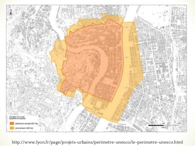 ❧ http://www.lyon.fr/page/projets-urbains/perimetre-unesco/le-perimetre-unesco.html