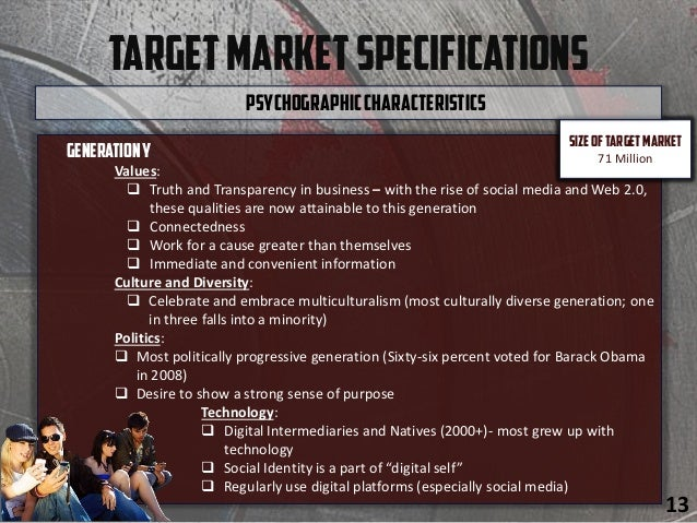 TargetMarketSpecifications GenerationY Values:  Truth and Transparency in business – with the rise of social media and We...