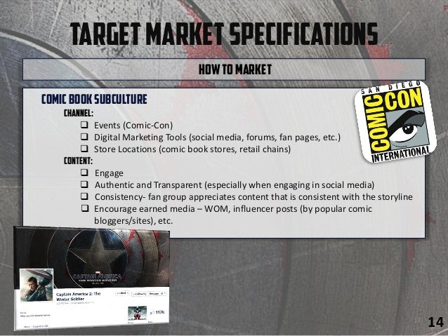 TargetMarketSpecifications ComicBooksubculture Channel:  Events (Comic-Con)  Digital Marketing Tools (social media, foru...