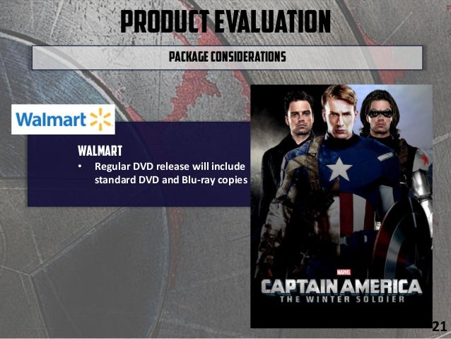 ProductEvaluation Walmart • Regular DVD release will include standard DVD and Blu-ray copies PackageConsiderations 21