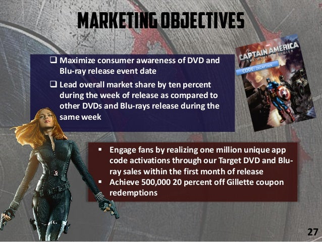 MarketingObjectives 30  Maximize consumer awareness of DVD and Blu-ray release event date  Lead overall market share by ...