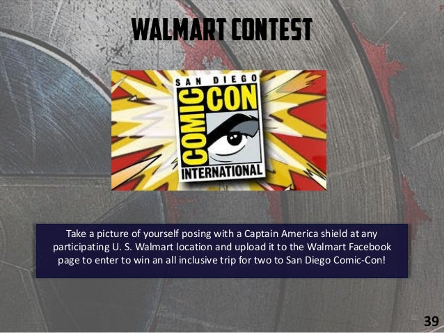 WalmartContest 42 Take a picture of yourself posing with a Captain America shield at any participating U. S. Walmart locat...