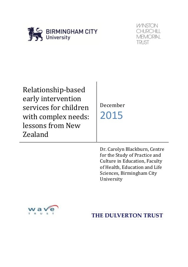 Relationship-based early intervention services for children with complex needs: lessons from New Zealand December 2015 Dr....