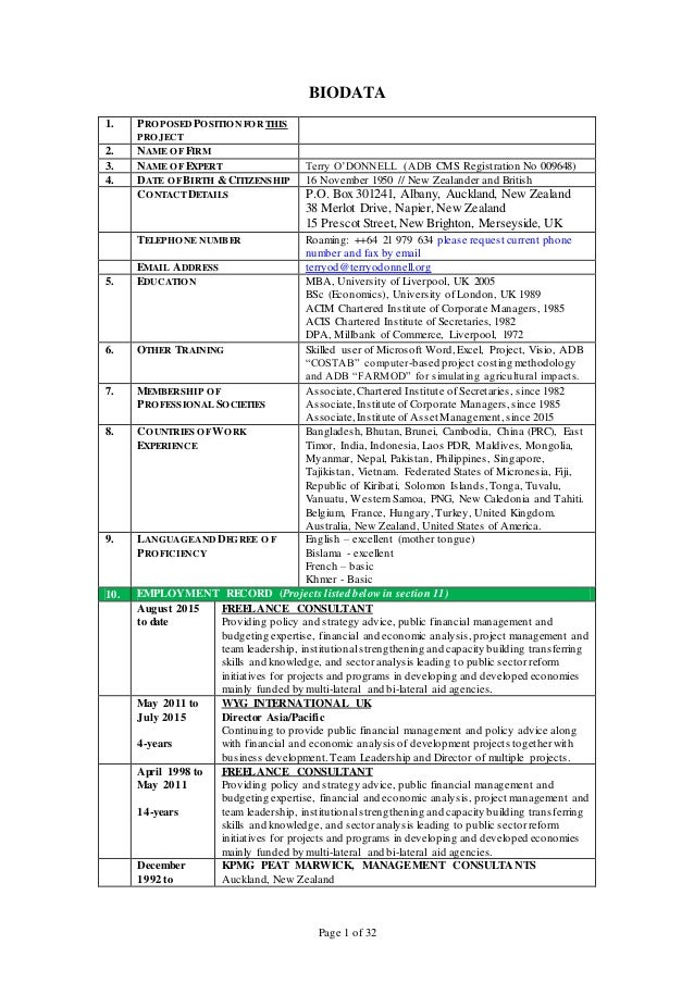 Page 1 of 32 BIODATA 1. PROPOSED POSITIONFORTHIS PROJECT 2. NAME OFFIRM 3. NAME OFEXPERT Terry O'DONNELL (ADB CMS Registra...