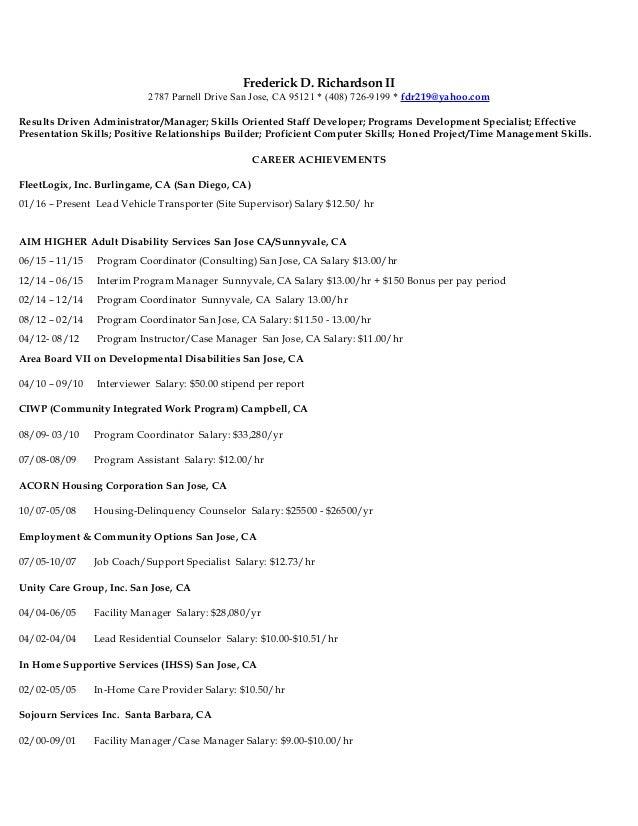 Frederick D. Richardson II 2787 Parnell Drive San Jose, CA 95121 * (408) 726-9199 * fdr219@yahoo.com Results Driven Admini...