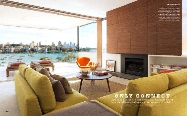 124 SYDNEY home these pages Colours and finishes in the living room reflect the abundant nature outdoors at this apartment...