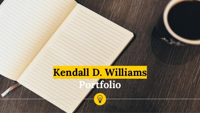 Kendall D. Williams Portfolio