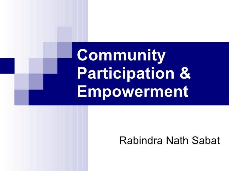 Community Participation & Empowerment       Rabindra Nath Sabat