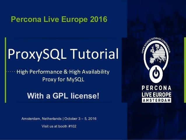 ProxySQL Tutorial - PLAM 2016