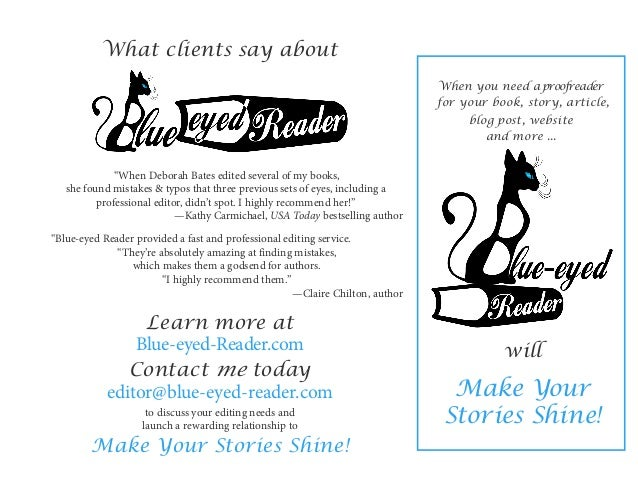 """What clients say about  """"When Deborah Bates edited several of my books, she found mistakes & typos that three previous..."""