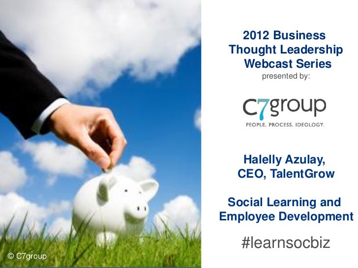 2012 Business             Thought Leadership               Webcast Series                  presented by:               Hal...