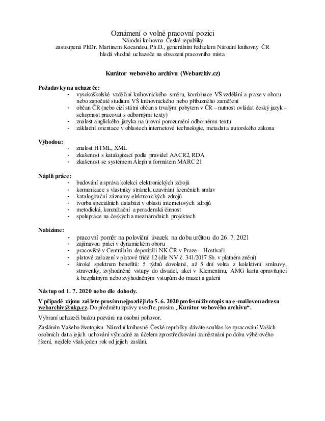 Oznámení o volné pracovní pozici Národní knihovna České republiky zastoupená PhDr. Martinem Kocandou, Ph.D., generálním ře...