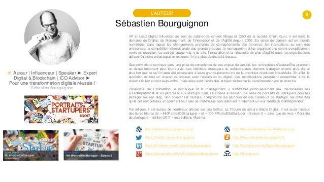 9 Sébastien Bourguignon L'AUTEUR 🚀 Auteur   Influenceur   Speaker ► Expert Digital & Blockchain   ICO Advisor ► Pour une t...
