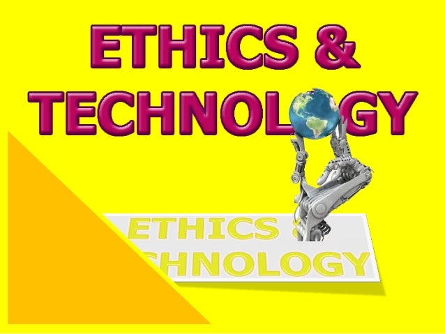 Ethics of technology
