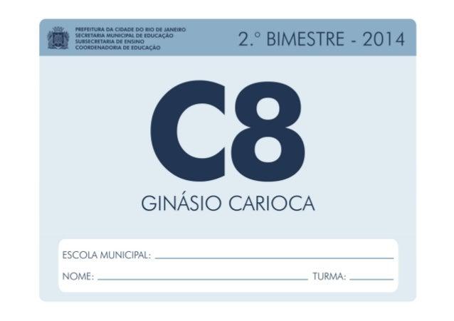Ciências - 8.º Ano / 2.º BIMESTRE - 2014 EDUARDO PAES PREFEITURA DA CIDADE DO RIO DE JANEIRO CLAUDIA COSTIN SECRETARIA MUN...