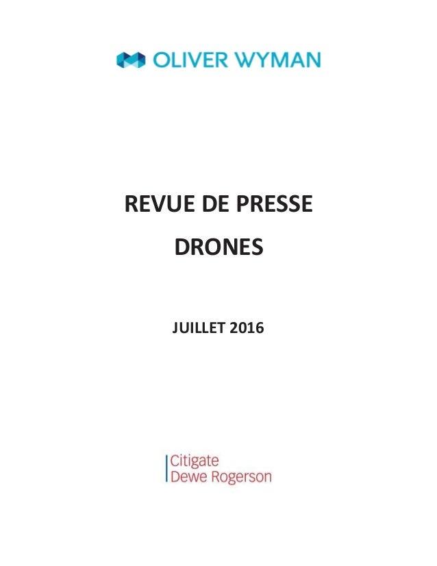 REVUE DE PRESSE DRONES JUILLET 2016