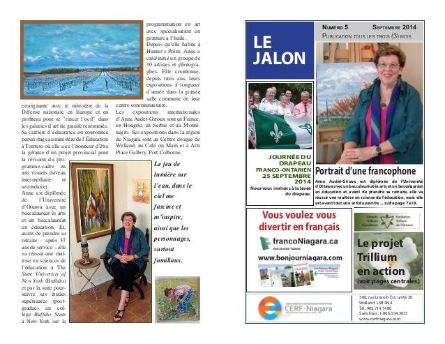 Publication tous les trois (3) mois Vous voulez vous divertir en français Numéro 5 Septembre 2014 LE JALON Portraitd'unefr...