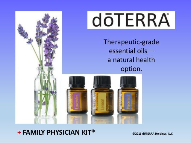 Doterra Essential Oils 101 Class Revised 2 8 2016