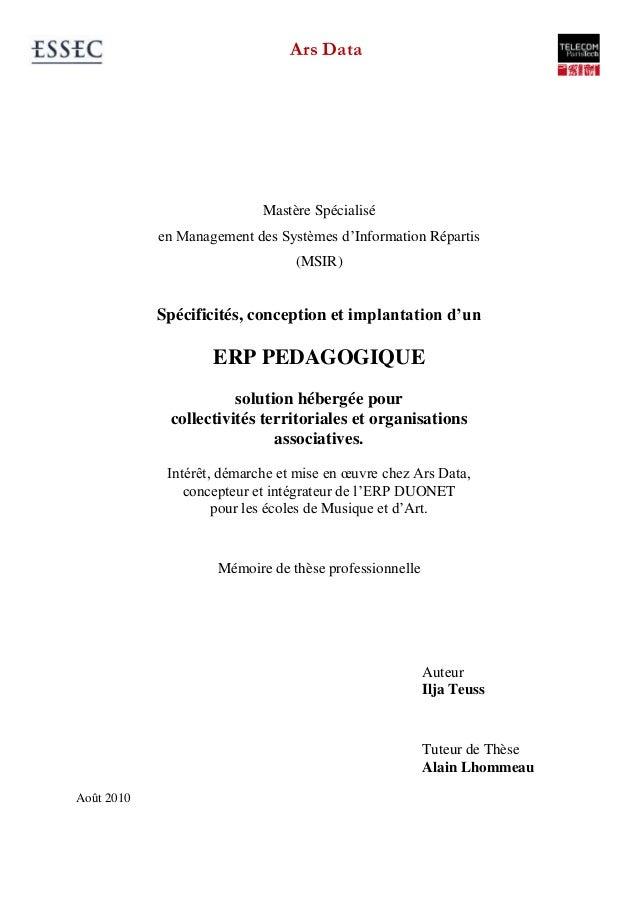 Ars Data Mastère Spécialisé en Management des Systèmes d'Information Répartis (MSIR) Spécificités, conception et implantat...