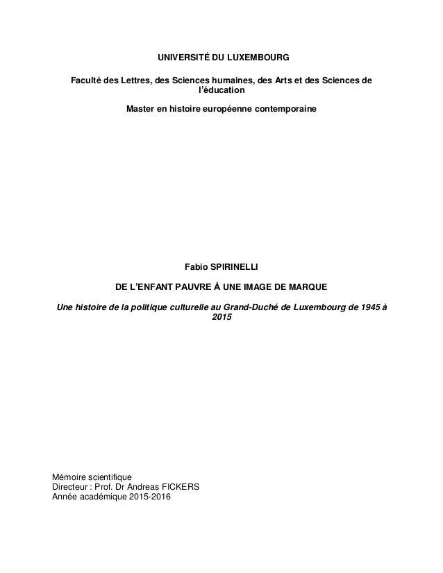UNIVERSITÉ DU LUXEMBOURG Faculté des Lettres, des Sciences humaines, des Arts et des Sciences de l'éducation Master en his...