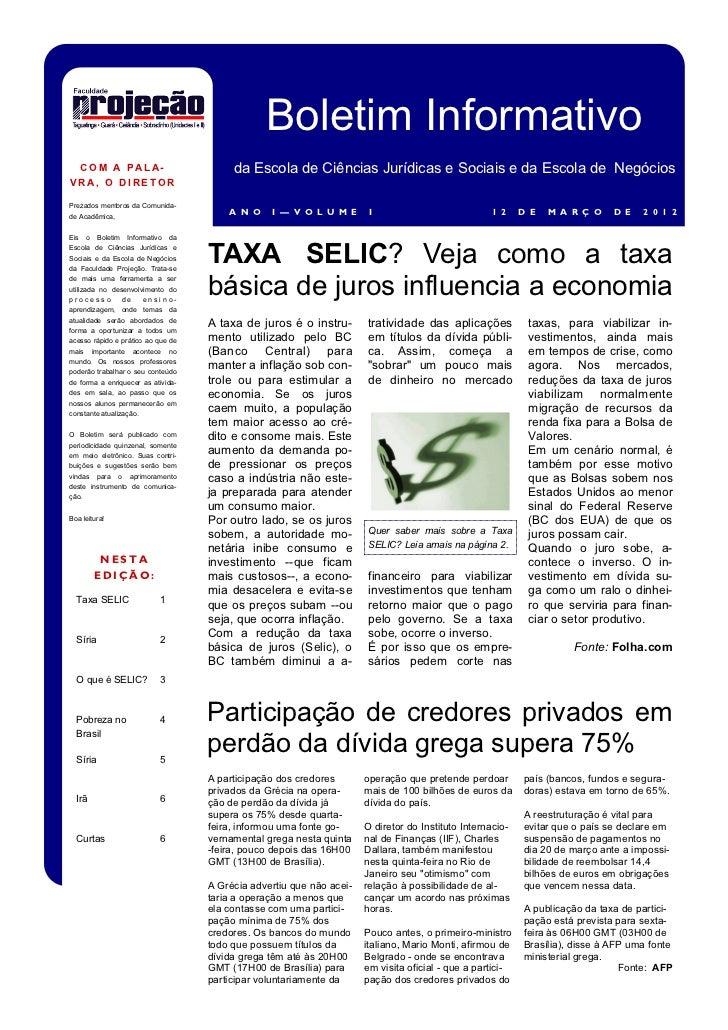Boletim Informativo  C OM A P AL A-                            da Escola de Ciências Jurídicas e Sociais e da Escola de Ne...