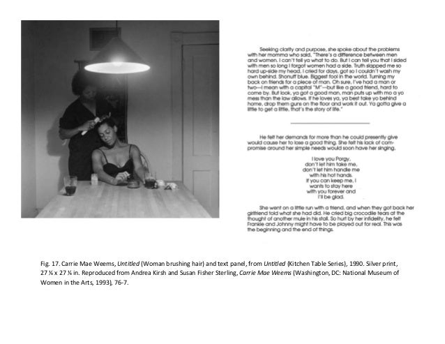 Carrie Mae Weems Kitchen Table Series Michelle thesis paper carriemaeweems 47 fig 17 carrie mae weems workwithnaturefo