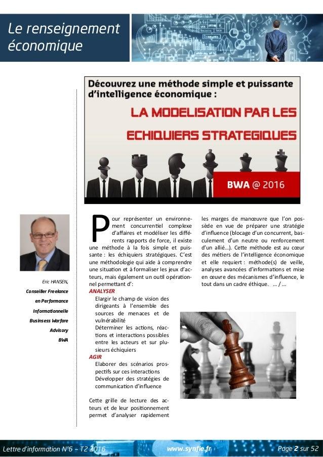 www.synfie.fr Page 2 sur 52Lettre d'information N°6 — T2 2016 Le renseignement économique Eric HANSEN, Conseiller Freelanc...