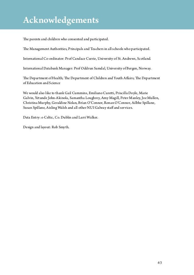63 Acknowledgements The parents and children who consented and participated. The Management Authorities, Principals and Te...