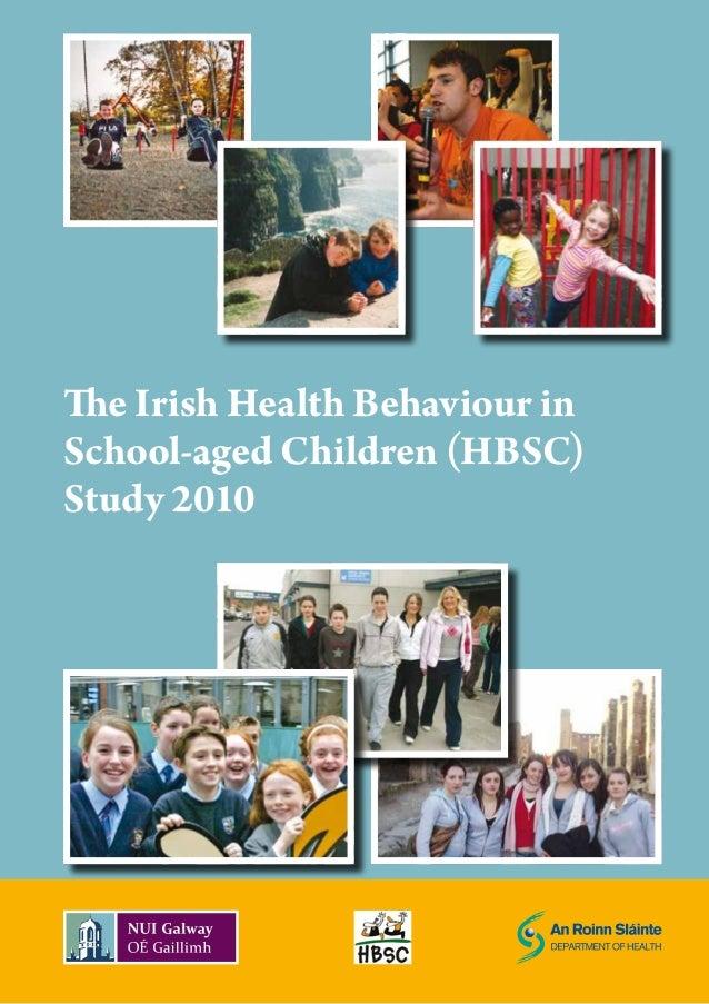 The Irish Health Behaviour in School-aged Children (HBSC) Study 2010