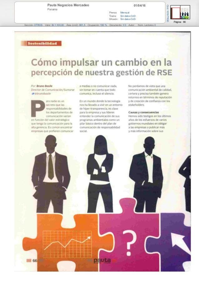 01/04/16Pauta Negocios Mercadeo Panama Prensa: Mensual Tirada: Sin datos OJD Difusión: Sin datos OJD Página: 66 Sección: O...