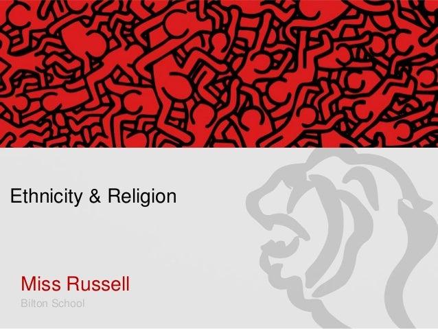 Ethnicity & Religion  Miss Russell Bilton School