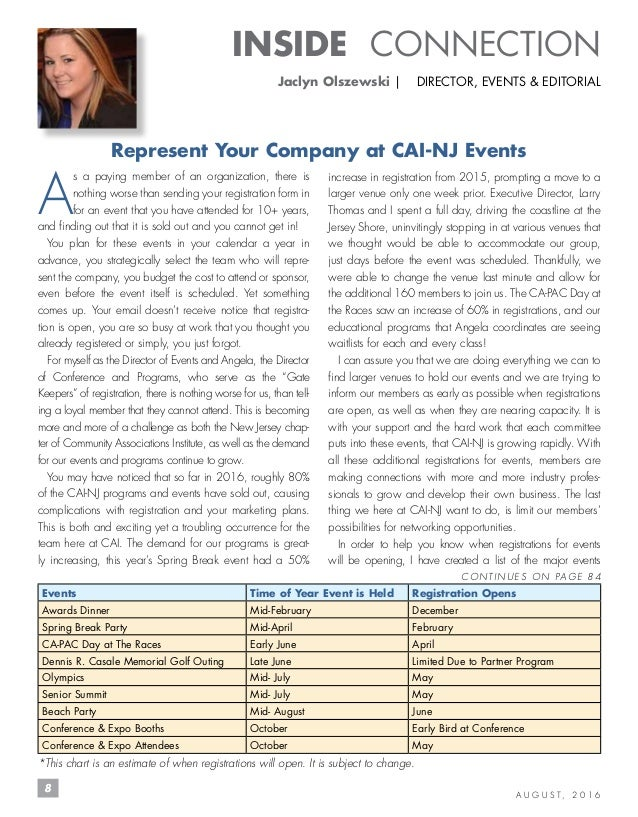 8 A U G U S T , 2 0 1 6 INSIDE CONNECTION Jaclyn Olszewski   DIRECTOR, EVENTS & EDITORIAL Represent Your Company at CAI-NJ...