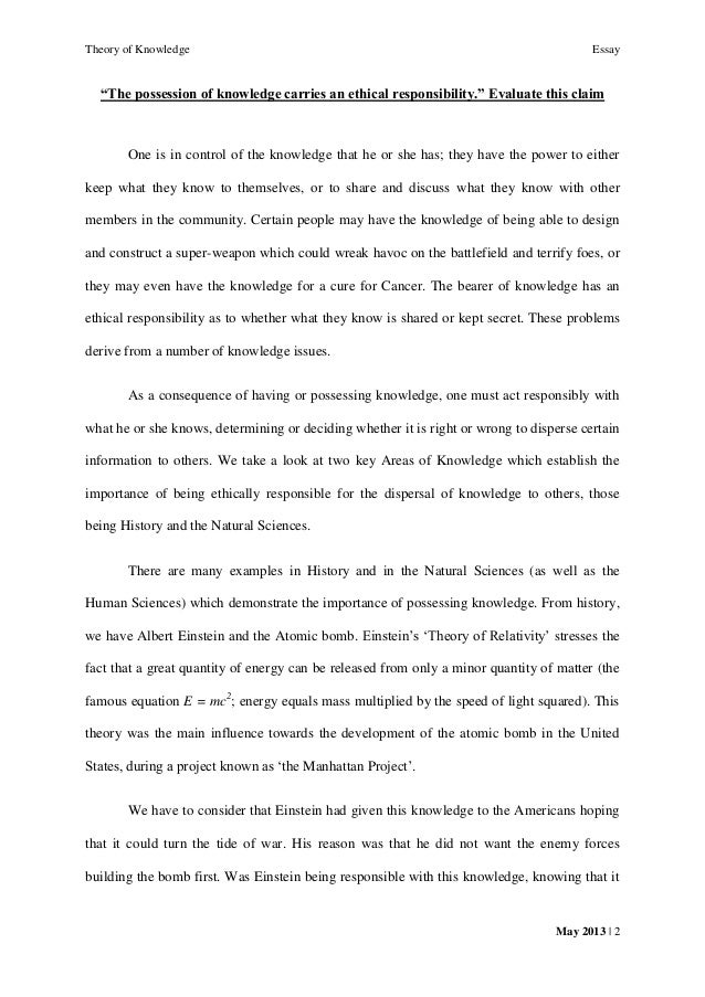 tok essay the possesssion of knowledge carries an ethical  tok essay 2013 the possesssion of knowledge carries an ethical responsibility raevenn salvador breen 1