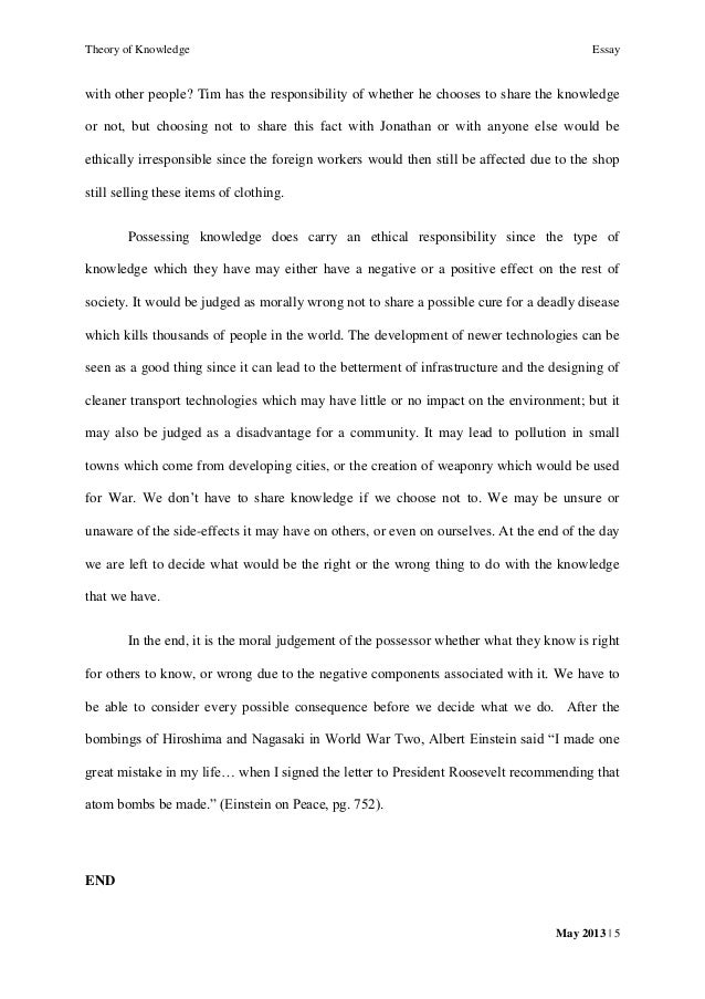 tok essay the possesssion of knowledge carries an ethical does this knowledge have to be shared 5 theory of knowledge essay