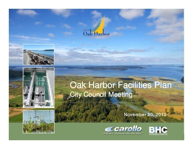 Oak Harbor Facilities Plan                      City Council Meeting                                       November 20, 20...