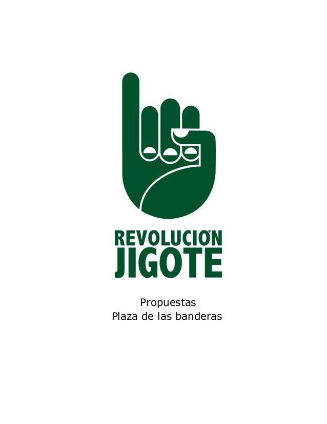 Propuestas  Plaza de las banderas