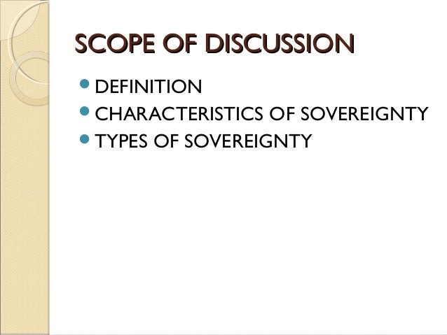 a definition of sovereignty As a matter of fact, legal and political sovereignty are the two aspects of the one sovereignty of the state but at the same time both the aspects stands poles apart legal sovereign is a law-making authority in legal terms, whereas political sovereignty is behind the legal sovereign.