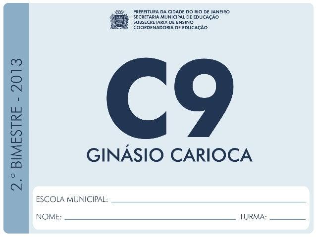 Ciências-9.ºAno 2.ºBIMESTRE/2013 EDUARDO PAES PREFEITURA DA CIDADE DO RIO DE JANEIRO CLAUDIA COSTIN SECRETARIA MUNICIPAL D...