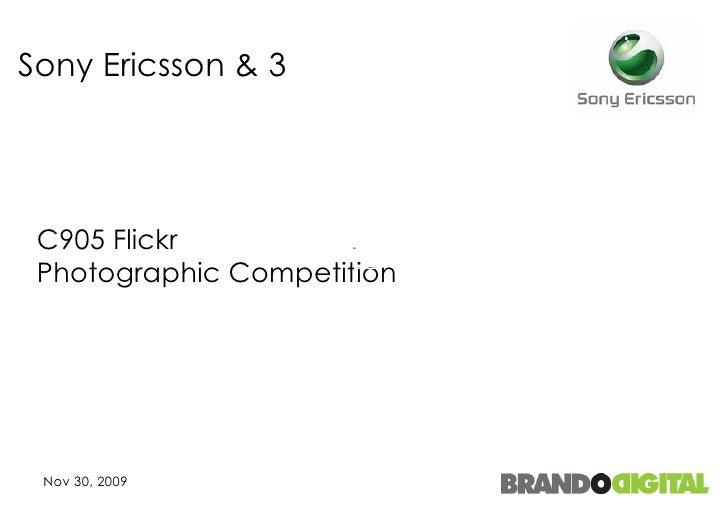 Sony Ericsson & 3 C905 Flickr  Photographic Competition