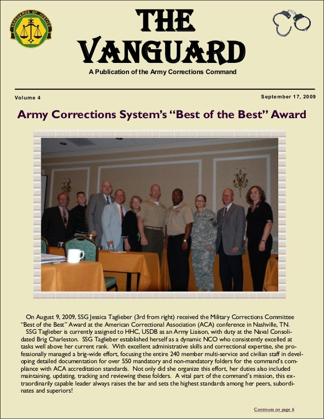 1 The VanguardA Publication of the Army Corrections Command September 17, 2009Volume 4 On August 9, 2009, SSG Jessica Tagl...