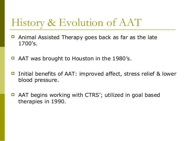 Animal Assisted Therapy (AAT) : Definition, Benefits and History