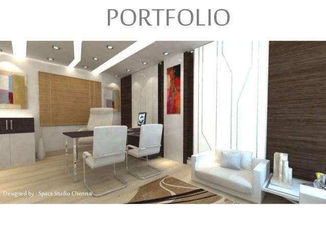 PORTFOLIO Designed By Space Studio Chennai