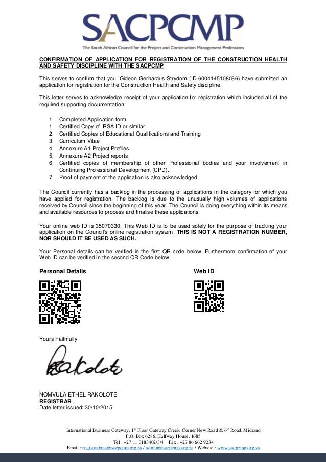 Confirmation Letter Format For Project Training. CONFIRMATION OF APPLICATION FOR REGISTRATION THE CONSTRUCTION HEALTH AND  SAFETY DISCIPLINE WITH SACPCMP This Confirmation letter from