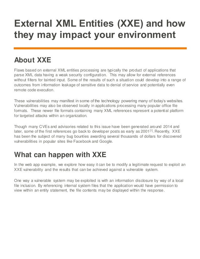 External XML Entities (XXE) and how they may impact your environment About XXE Flaws based on external XML entities proces...